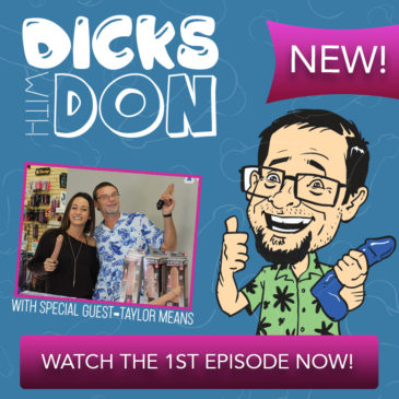Introducing Dicks With Don! Watch Episode 1 Now!